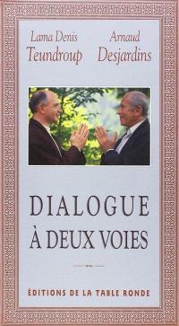 Dialogue à deux voies