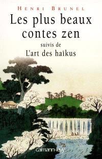 Les plus beaux contes zen. Volume 1