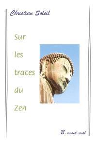 Sur les traces du zen