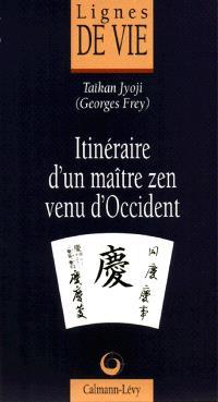 Itinéraire d'un maître zen venu d'Occident