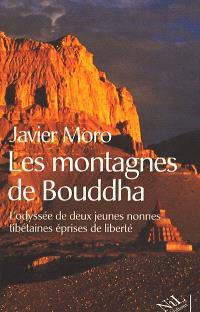 Les montagnes du Bouddha : l'odyssée de deux jeunes nonnes tibétaines éprises de liberté