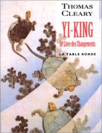 Yi-king, le livre des changements