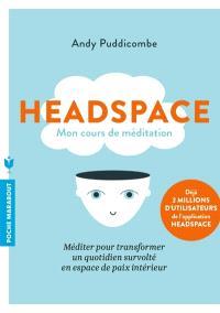 Headspace : mon cours de méditation