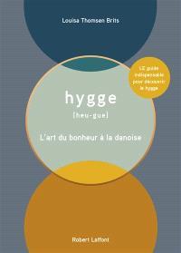 Hygge [heu-gue] : l'art du bonheur à la danoise