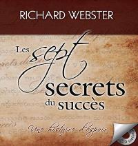 Les sept secrets du succès  : une histoire d'espoir