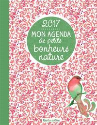 Mon agenda des petits bonheurs nature 2017