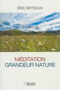 Méditation grandeur nature