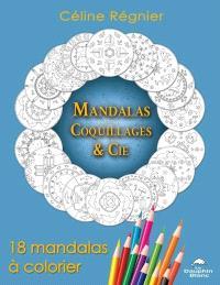 Mandalas Coquillages & cie  : 18 mandalas à colorier