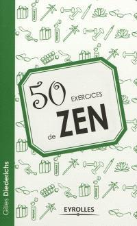 50 exercices de zen