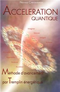 Accélération quantique : méthode d'avancement par tremplin énergétique