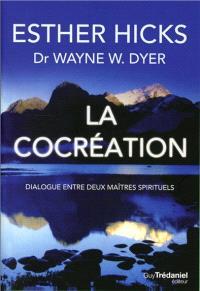 La cocréation : dialogue entre deux maîtres spirituels