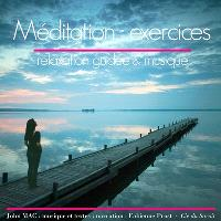 Méditation : exercices : relaxation guidée & musique