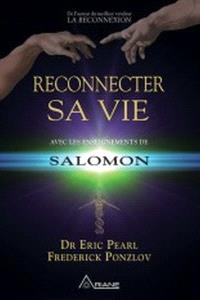 Reconnecter sa vie  : avec les enseignements de Salomon