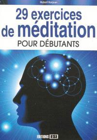 29 exercices de méditation pour débutants