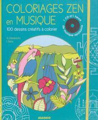 Coloriages zen en musique : 100 dessins créatifs à colorier