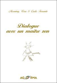 Dialogue avec un maître zen