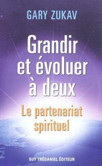 Grandir et évoluer à deux : le partenariat spirituel