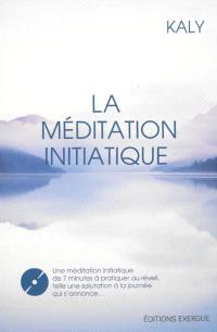 La méditation initiatique