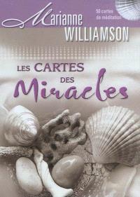 Les cartes des miracles : 50 cartes de méditation