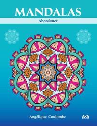 Mandalas  : abondance