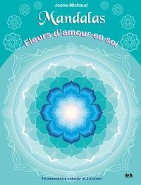 Mandalas  : fleur d'amour en soi