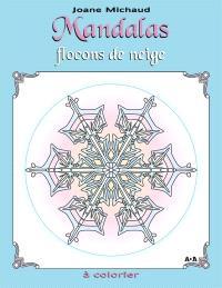 Mandalas  : flocons de neige