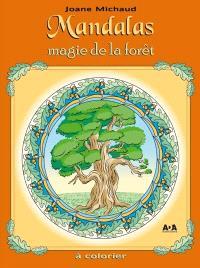 Mandalas  : magie de la forêt