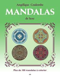 Mandalas de luxe  : plus de 100 mandalas à colorier