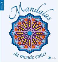 Mandalas du monde entier. Volume 2, La découverte de soi