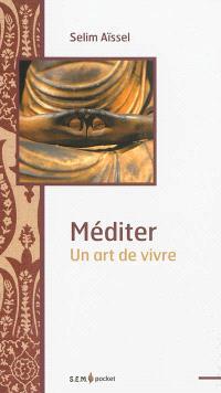 Méditer : un art de vivre