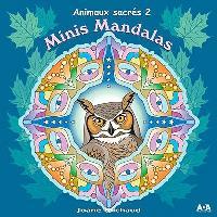Minis mandalas  : Animaux sacrés. Volume 2