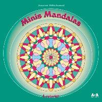 Minis mandalas à colorier. Volume 1