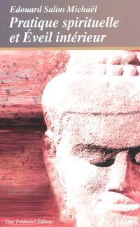 Pratique spirituelle et éveil intérieur