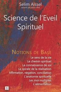 Science de l'éveil spirituel. Volume 1, Notions de base de psycho-anthropologie