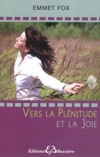Vers la plénitude et la joie