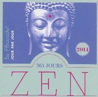 365 jours zen 2014 : méditations et exercices pour vivre zen toute l'année