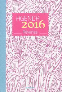 Agenda 2016 : rêveries