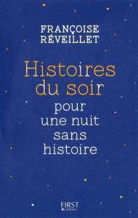 Histoires du soir pour une nuit sans histoire