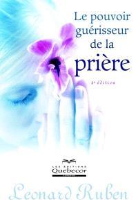 Le pouvoir guérisseur de la prière