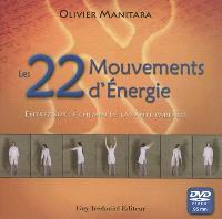 Les 22 mouvements d'énergie : entrez sur le chemin de la santé parfaite