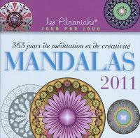 Mandalas 2011 : 365 jours de méditation et de créativité