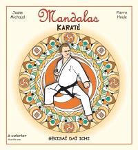 Mandalas karaté. Volume 1, Gekisaï daï ichi