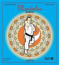 Mandalas karaté. Volume 2, Saïfa