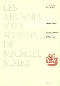 Les arcanes très secrets de Michaël Maïer