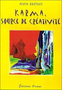 Le karma : source de créativité