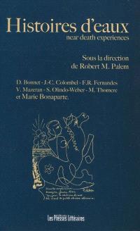 Histoires d'eaux : near death experiences