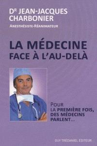La médecine face à l'au-delà : pour la première fois des médecins parlent