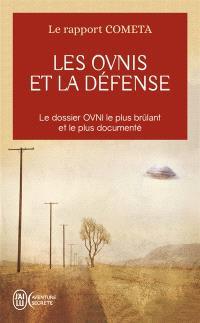 Les OVNI et la Défense : le rapport COMETA : à quoi doit-on se préparer ?