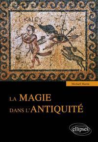 La magie dans l'Antiquité