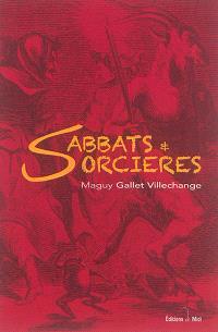 Sabbats & sorcières en Charente-Poitou